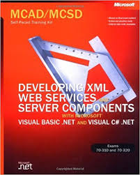 Course 70-320 - Developing XML Web Services and Server Components with Microsoft® Visual C#™ .NET and the Microsoft .NET Framework