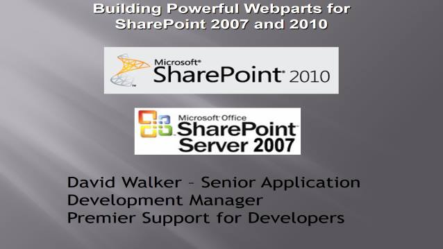 Building Powerful WebParts with SharePoint 2007 and 2010 and easily support both versions! - Houston TechFest 2010 - 10/09/2010