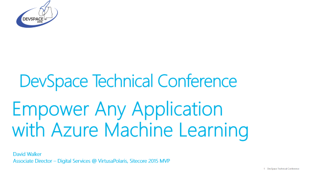 Empower Any Application with Azure Machine Learning - DevSpace 2016 - 10/15/2016