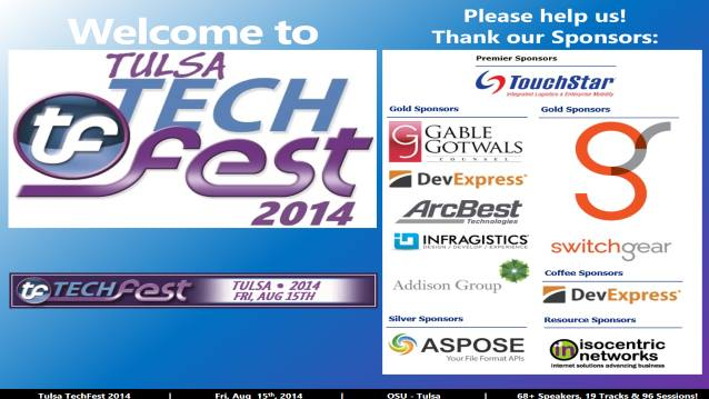 Welcome/Announcements/Prize Drawing/Closing! - Tulsa TechFest 2014 - 08/15/2014