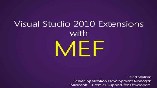 Visual Studio 2010 Extensions with MEF